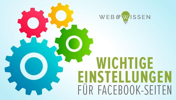 Wichtige Seiteneinstellungen für Facebook-Seiten