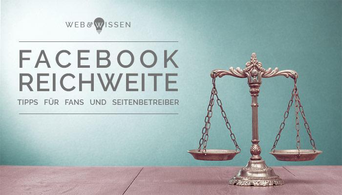 Balance Update Facebook Reichweite - Tips für Fans und Seitenbetreiber
